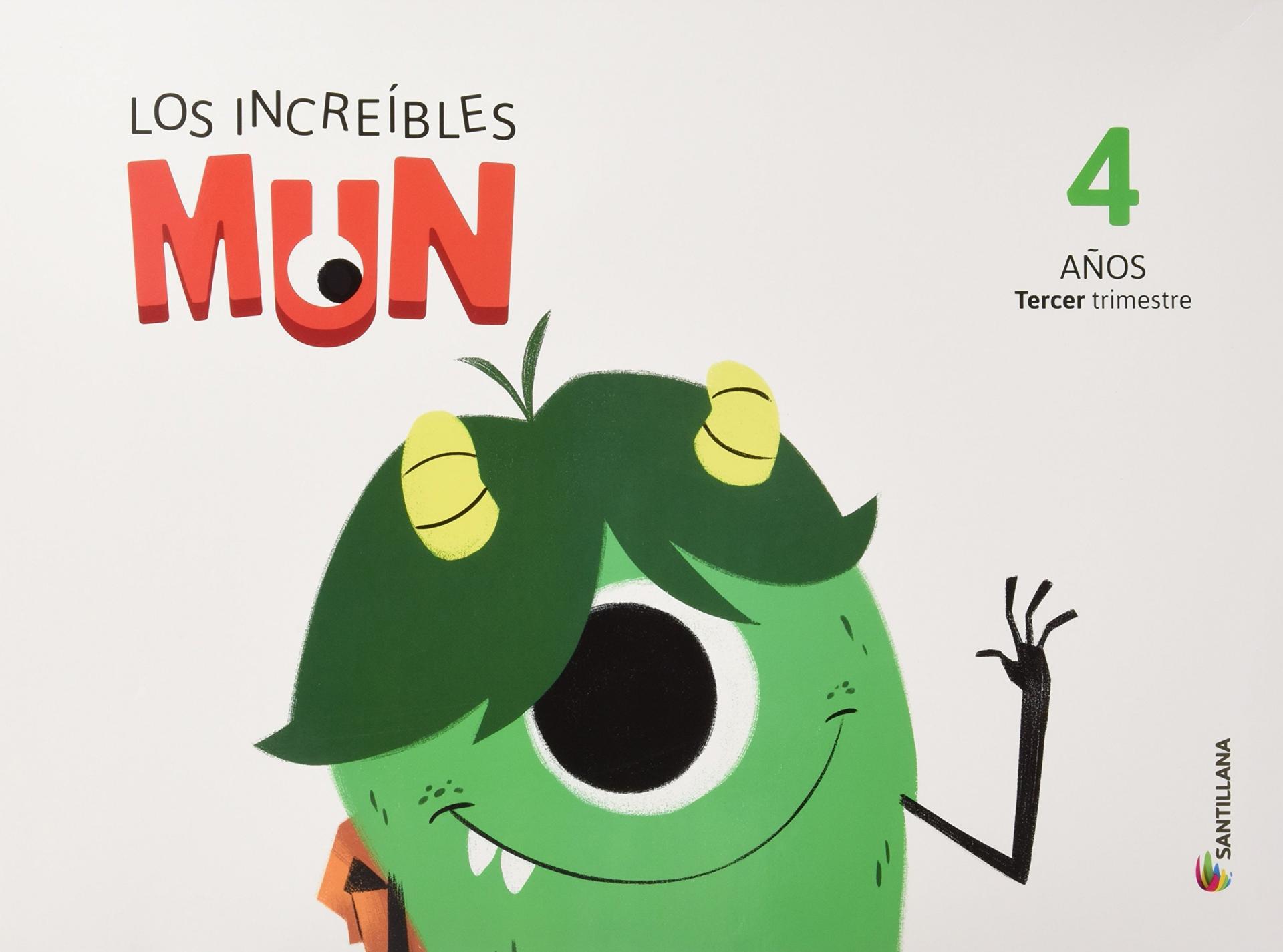 LIBRO DE TEXTO - 2 INFANTIL LOS INCREÍBLES MUN 3 TRIMESTRE 4 AÑOS