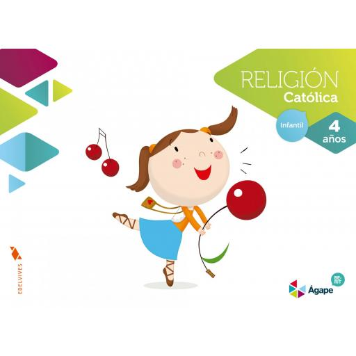 LIBRO DE TEXTO - 2 INFANTIL RELIGIÓN AGAPE-BERIT. 4 AÑOS