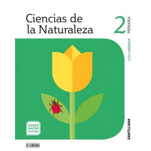 LIBRO DE TEXTO - 2 PRIMARIA CIENCIAS NATURALES. SABER HACER CONTIGO