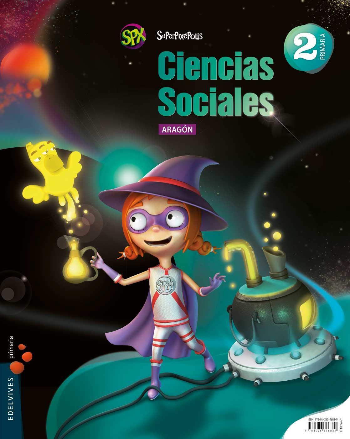 LIBRO DE TEXTO - 2 PRIMARIA CIENCIAS SOCIALES. ARAGÓN SUPERPIXÉPOLIS