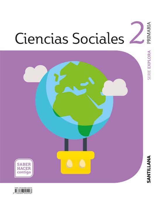 LIBRO DE TEXTO - 2 PRIMARIA CIENCIAS SOCIALES. SABER HACER CONTIGO