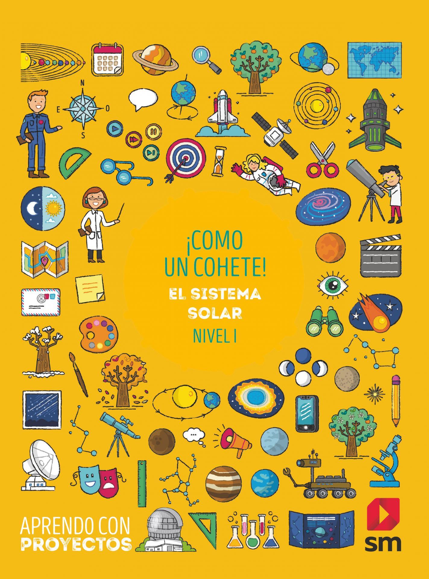 LIBRO DE TEXTO - 2 PRIMARIA ¡COMO UN COHETE! EL SISTEMA SOLAR