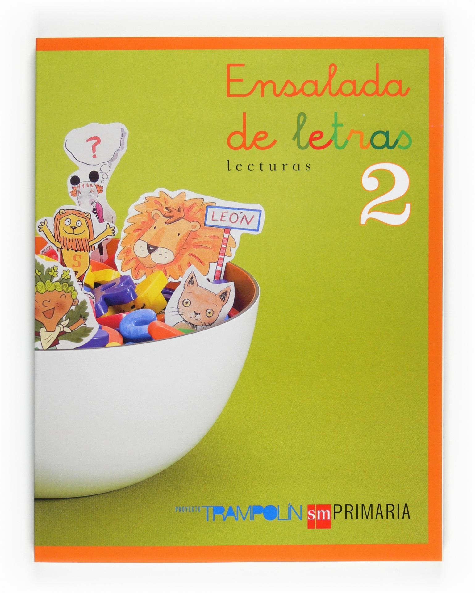 LIBRO DE TEXTO - 2 PRIMARIA ENSALADA DE LETRAS. TRAMPOLIN