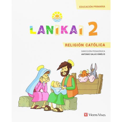 LIBRO DE TEXTO - 2 PRIMARIA LANIKAI 2 RELIGIÓN CATÓLICA