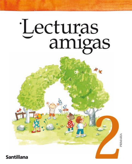 LIBRO DE TEXTO - 2 PRIMARIA LECTURAS AMIGAS.