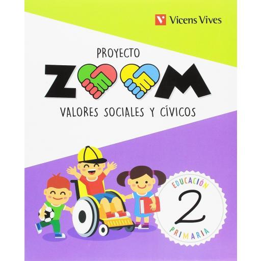 LIBRO DE TEXTO - 2 PRIMARIA VALORES SOCIALES. PROYECTO ZOOM
