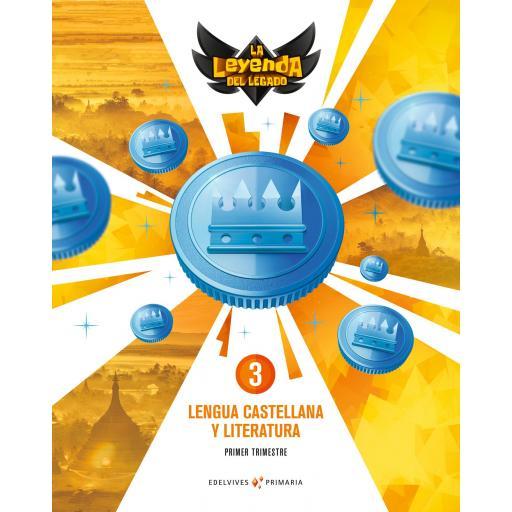 LIBRO DE TEXTO - 3º DE PRIMARIA LENGUA LA LEYENDA DEL LEGADO
