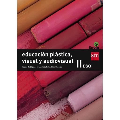 LIBRO DE TEXTO - 3 ESO EDUCACIÓN PLÁSTICA, VISUAL Y AUDIOVISUAL II. SAVIA