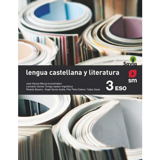 LIBRO DE TEXTO - 3 ESO LENGUA Y LITERATURA. SAVIA