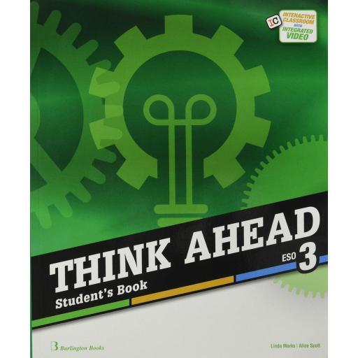 LIBRO DE TEXTO - 3 ESO THINK AHEAD. STUDENT BOOK