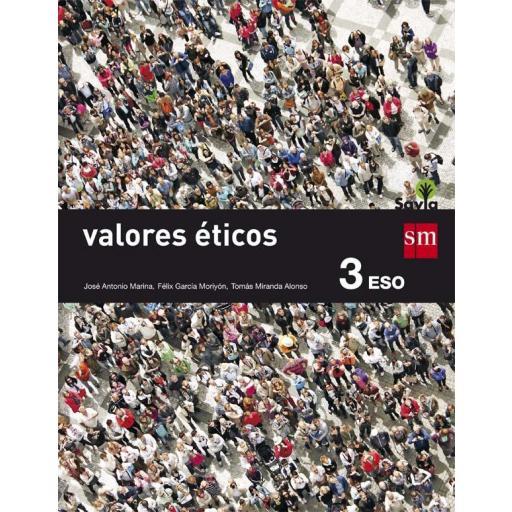 LIBRO DE TEXTO - 3 ESO VALORES ÉTICOS. SAVIA
