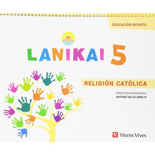 LIBRO DE TEXTO - 3 INFANTIL LANIKAI. 5 AÑOS. RELIGIÓN CATÓLICA
