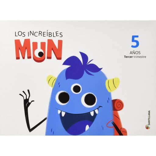 LIBRO DE TEXTO - 3 INFANTIL LOS INCREÍBLES MUN 3 TRIMESTRE 5 AÑOS