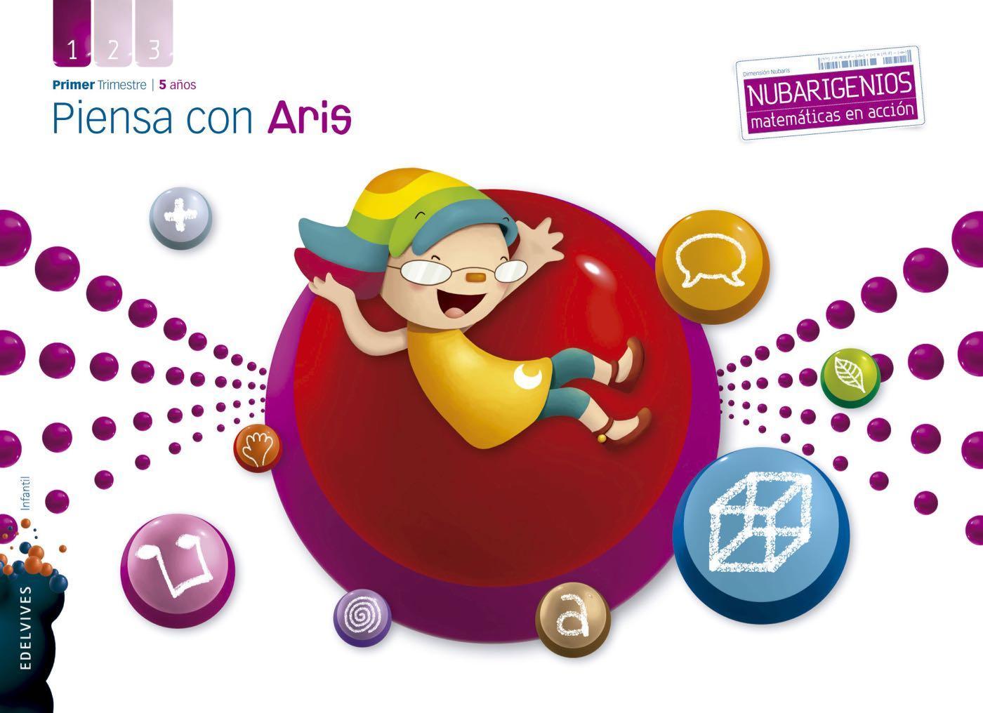 LIBRO DE TEXTO - 3 INFANTIL PIENSA CON ARIS. 1 TRIMESTRE 5 AÑOS