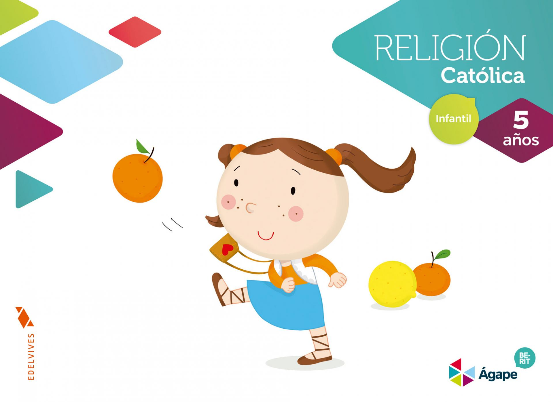 LIBRO DE TEXTO - 3 INFANTIL RELIGIÓN AGAPE-BERIT. 5AÑOS