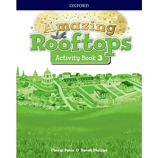 LIBRO DE TEXTO - 3 PRIMARIA AMAZING ROOFTOPS ACTIVITY BOOK