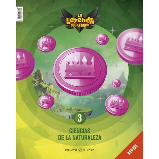 LIBRO DE TEXTO - 3º PRIMARIA CIENCIAS DE LA NATURALEZA. ARAGÓN. + LICENCIA DIGITAL LA LEYENDA DEL LEGADO