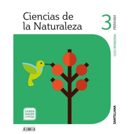 LIBRO DE TEXTO - 3 PRIMARIA CIENCIAS NATURALES. SABER HACER CONTIGO