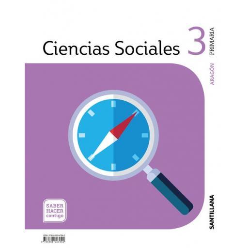 LIBRO DE TEXTO - 3 PRIMARIA CIENCIAS SOCIALES. SABER HACER CONTIGO