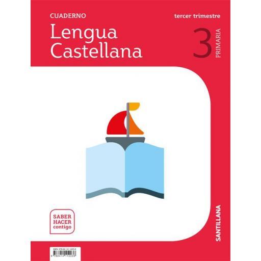 LIBRO DE TEXTO - 3 PRIMARIA CUADERNILLO LENGUA 3 TRIMESTRE SABER HACER CONTIGO