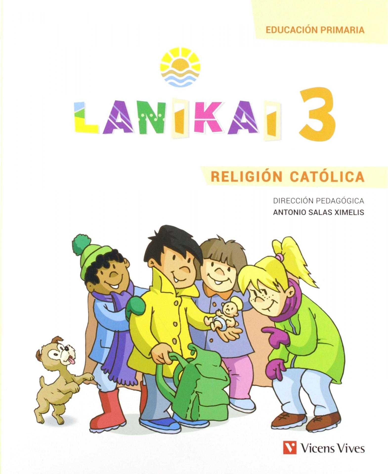 LIBRO DE TEXTO - 3 PRIMARIA LANIKAI 3 RELIGIÓN CATÓLICA