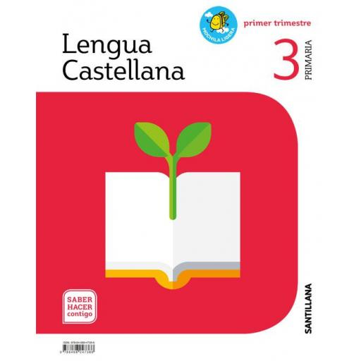 LIBRO DE TEXTO - 3 PRIMARIA LENGUA MOCHILA LIGERA. SABER HACER CONTIGO