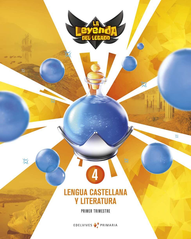 LIBRO DE TEXTO - 4 DE PRIMARIA LENGUA. + LICENCIA DIGITAL LA LEYENDA DEL LEGADO