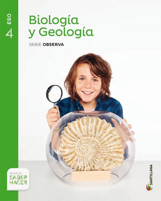 LIBRO DE TEXTO - 4 ESO BIOLOGIA Y GEOLOGIA. SABER HACER