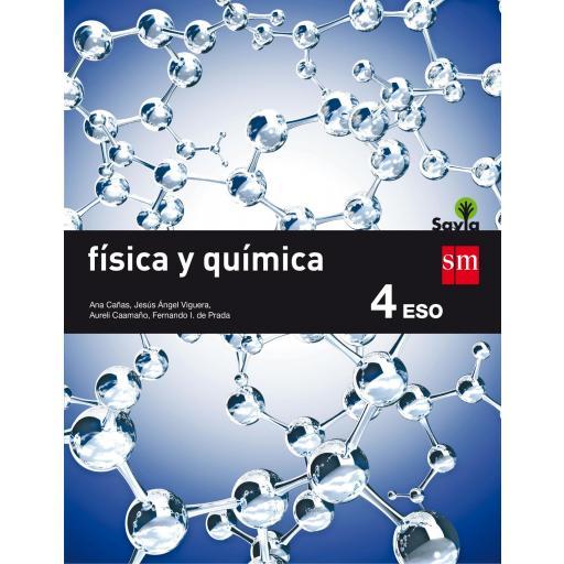 LIBRO DE TEXTO - 4 ESO FISICA Y QUIMICA. SAVIA