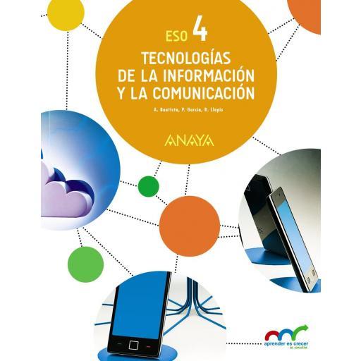 LIBRO DE TEXTO - 4 ESO TECNOLOGÍAS DE LA INFORMACIÓN Y LA COMUNICACIÓN