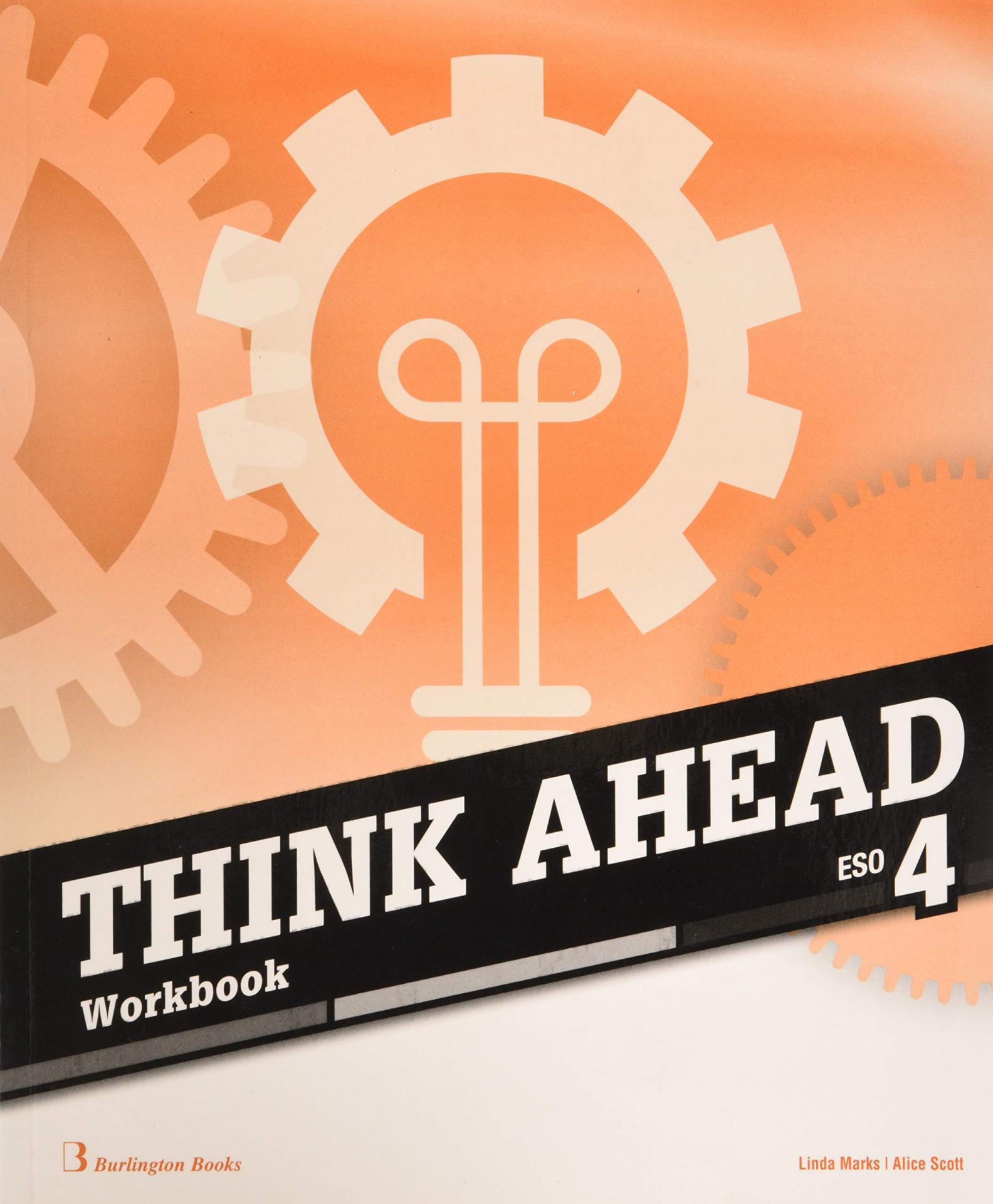 LIBRO DE TEXTO - 4 ESO THINK AHEAD. WORKBOOK