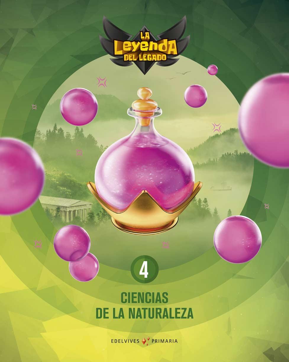 LIBRO DE TEXTO - 4º PRIMARIA CIENCIAS DE LA NATURALEZA. LICENCIA DIGITAL LA LEYENDA DEL LEGADO