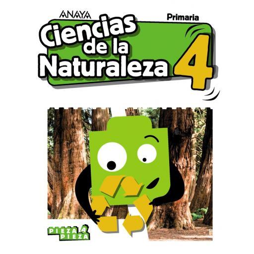 LIBRO DE TEXTO - 4 PRIMARIA CIENCIAS NATURALEZA. PIEZA A PIEZA
