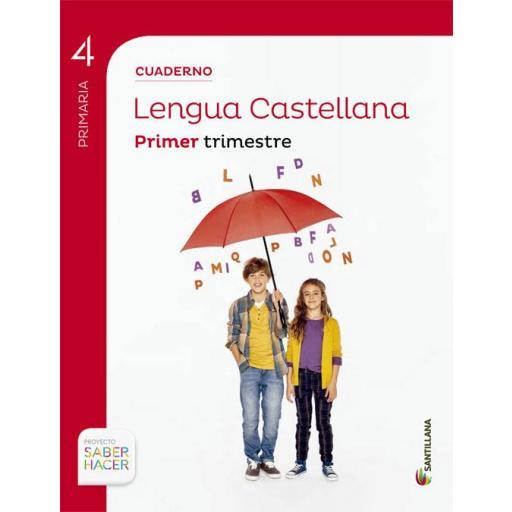 LIBRO DE TEXTO - 4 PRIMARIA CUADERNILLO LENGUA 1 TRIMESTRE SABER HACER CONTIGO