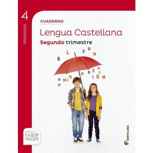 LIBRO DE TEXTO - 4 PRIMARIA CUADERNILLO LENGUA 2 TRIMESTRE SABER HACER CONTIGO