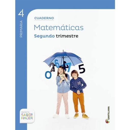 LIBRO DE TEXTO - 4 PRIMARIA CUADERNILLO MATEMÁTICAS 2 TRIMESTRE SABER HACER CONTIGO