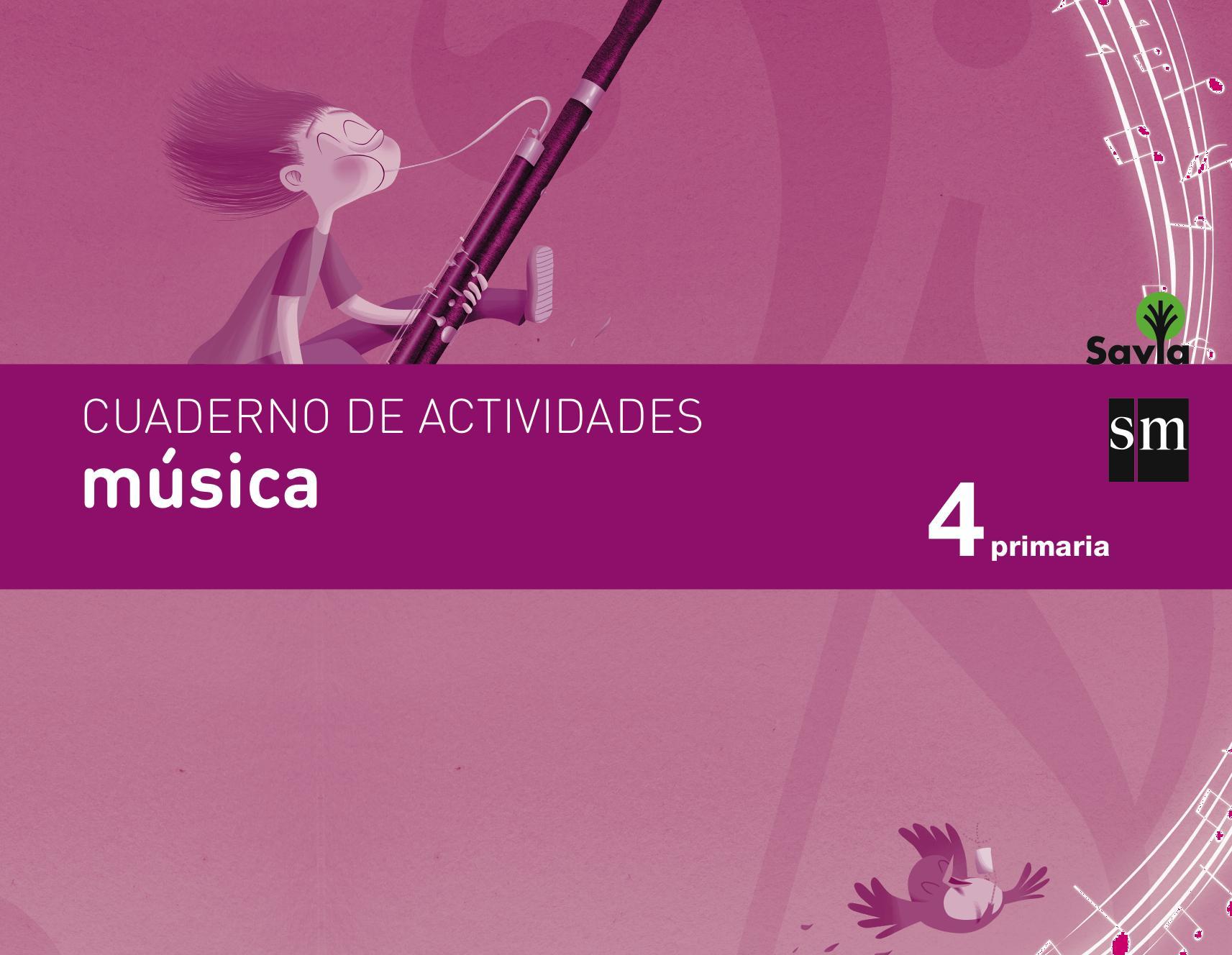LIBRO DE TEXTO - 4º PRIMARIA CUADERNO DE MÚSICA. SAVIA