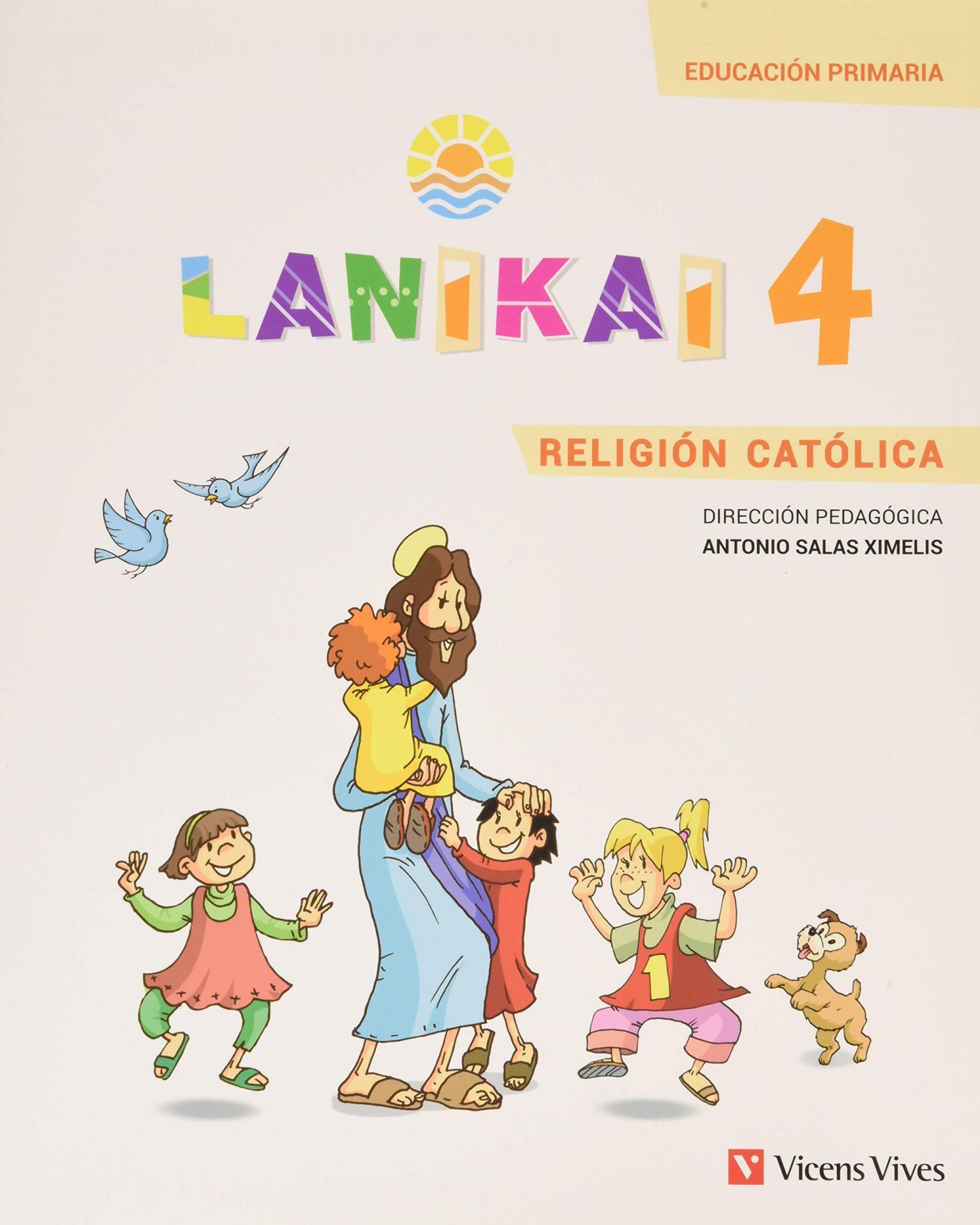 LIBRO DE TEXTO - 4 PRIMARIA LANIKAI 4 RELIGIÓN CATÓLICA