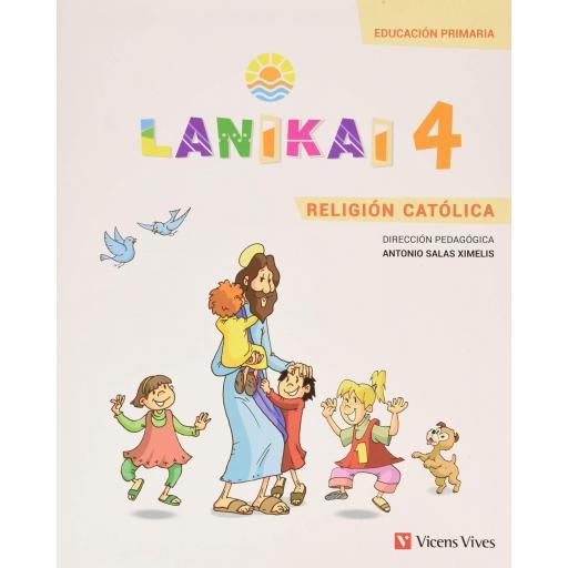 LIBRO DE TEXTO - 4 PRIMARIA LANIKAI 4 RELIGIÓN CATÓLICA [0]