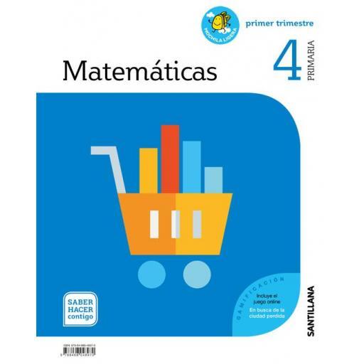 LIBRO DE TEXTO - 4 PRIMARIA MATEMÁTICAS MOCHILA LIGERA. SABER HACER CONTIGO