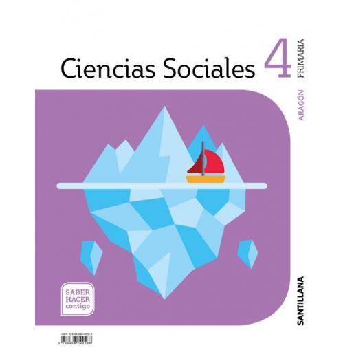 LIBRO DE TEXTO - 4 PRIMARIA SOCIALES, ARAGÓN SABER HACER CONTIGO