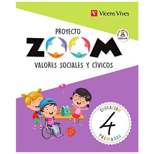 LIBRO DE TEXTO - 4 PRIMARIA VALORES SOCIALES. PROYECTO ZOOM