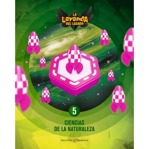 LIBRO DE TEXTO - 5º PRIMARIA CIENCIAS DE LA NATURALEZA. LICENCIA DIGITAL - LA LEYENDA DEL LEGADO