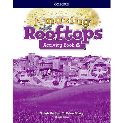 LIBRO DE TEXTO - 6 PRIMARIA AMAZING ROOFTOPS ACTIVITY BOOK