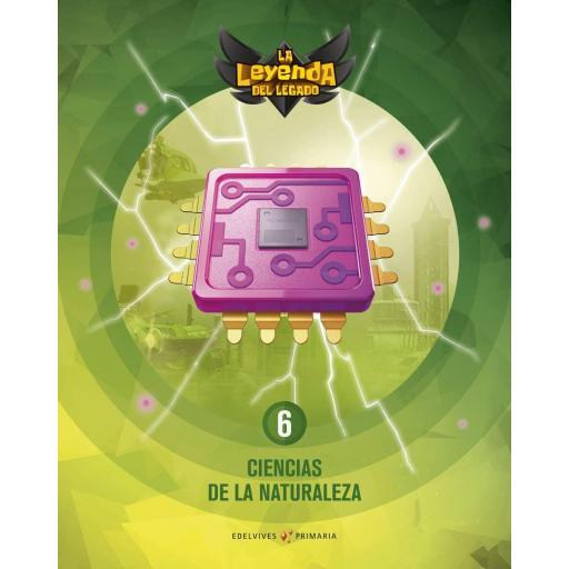 LIBRO DE TEXTO - 6 PRIMARIA CIENCIAS DE LA NATURALEZA. + LICENCIA DIGITAL - LA LEYENDA DEL LEGADO