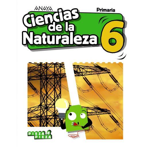 LIBRO DE TEXTO - 6 PRIMARIA CIENCIAS NATURALEZA. PIEZA A PIEZA