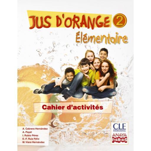 LIBRO DE TEXTO - 6 PRIMARIA JUS D'ORANGE 2 ÉLEMENTAIRE CAHIER D'EXERCICES