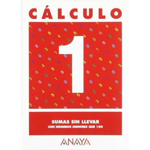 CUADERNO CÁLCULO 1 SUMAS SIN LLEVAR- ANAYA