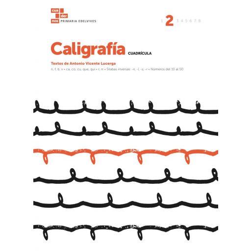 CUADERNO CALIGRAFÍA 2 CUADRÍCULA - EDELVIVES