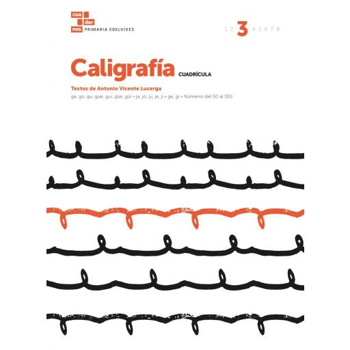 CUADERNO CALIGRAFÍA 3 CUADRÍCULA - EDELVIVES